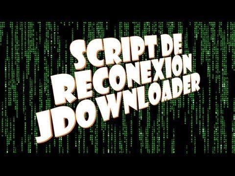 [Tutorial] Script de reconexión Jdownloader