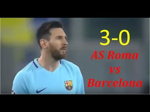 Results AS Roma vs Barcelona 30  UEFA Champions League 20172018