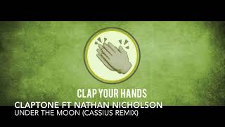Claptone ft. Nathan Nicholson - Under The Moon (Cassius Remix)