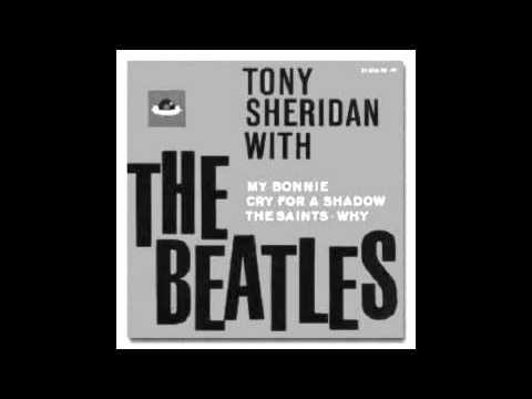 The Beatles (with Tony Sheridan) - My Bonnie