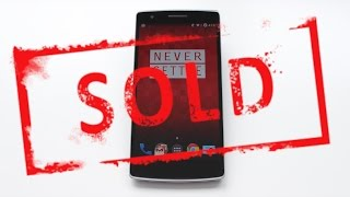 Why I sold my OnePlus One