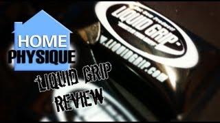 Liquid Grip Review