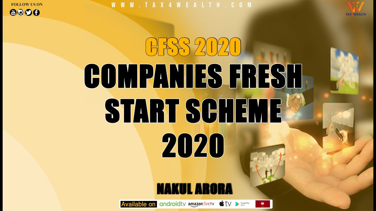 CFSS 2020 : Company Fresh Start Scheme