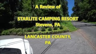 A REVIEW OF STARLITE CAMPING RESORT - LANCASTER, PA