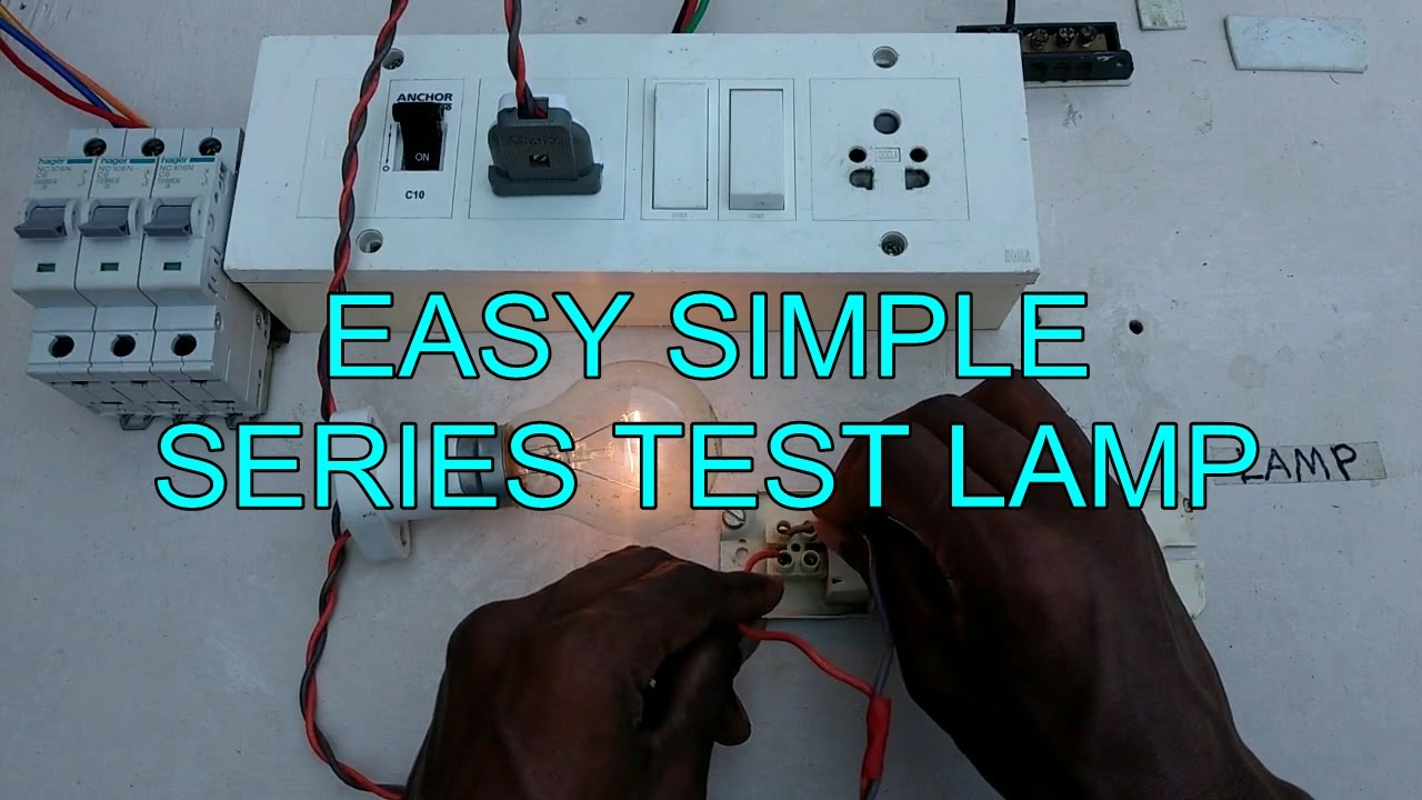 easy & simple series test lamp connection - in tamil english - YouTube
