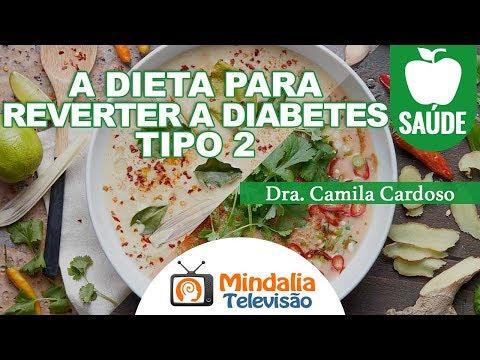 a-dieta-para-reverter-a-diabetes,-tipo-2-por-dra.-camila-cardoso
