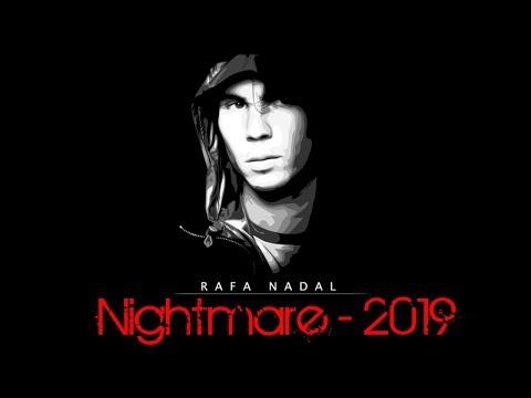 Rafael Nadal - NIGHTMARE 2019 (Official Movie Trailer)