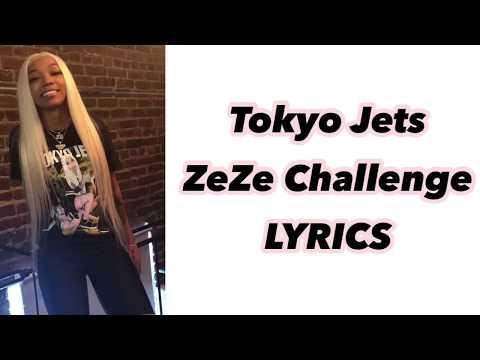 Tokyo Jetz - ZeZe Challenge LYRICS
