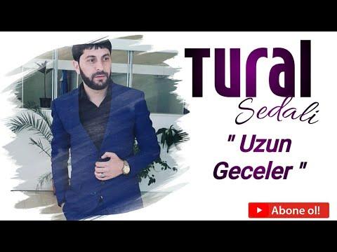 Tural Sedalı GECELER...