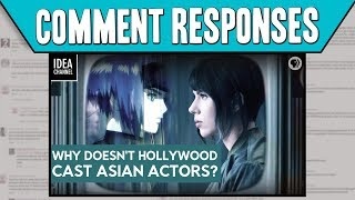 Comment Responses: Why Doesn't Hollywood Cast Asian Actors?