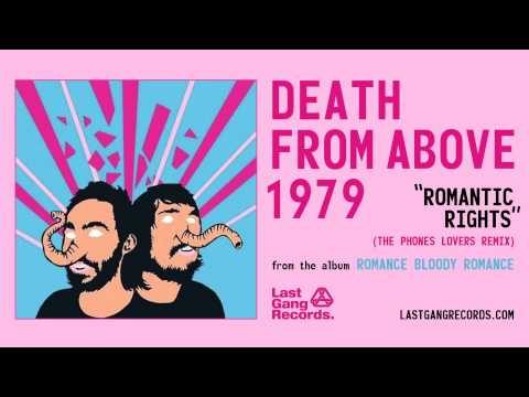 Death From Above 1979 - Romantic Rights (The Phones Lovers Remix)