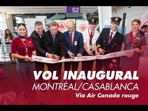 Montréal/Casablanca Via Air Canada Rouge:   Le Vol Inaugural