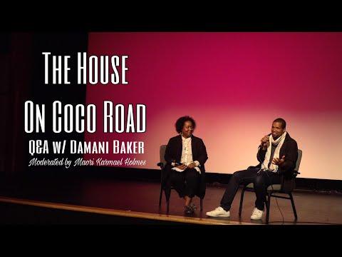 Damani Baker - The House on Coco Road | Philadelphia Q&A