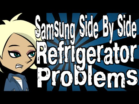 Samsung Side By Side Refrigerator Problems Youtube