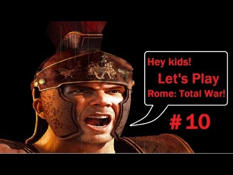 Let's Play Total War Rome! Protectorate Schmectorate PART 10