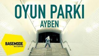 Ayben - Oyun Parkı  Video