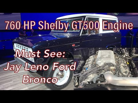 Jay Leno Shelby GT500 Powered 1968 Ford Bronco at SEMA — 760 HP Classic 4x4 Bronco