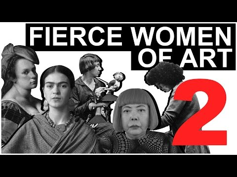 Fierce Women of Art 2 | The Art Assignment | PBS Digital Studios
