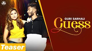 GUESS - GURI SARHALI (Teaser) Worldwide Releasing 19-08-2019   Latest Music 2019   Bandookh Records
