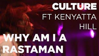 Culture ft Kenyatta Hill - Why am i a Rastaman Live @ Reggae Central