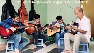 Dạy đàn Guitar Tp Sa Đéc | NS. Anh Khương