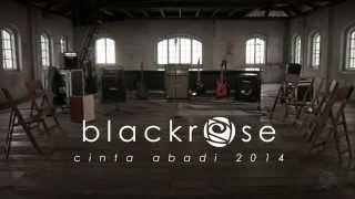 Blackrose - Cinta Abadi 2014 - Feat. Jay Pretty Ugly (Official Music Video)
