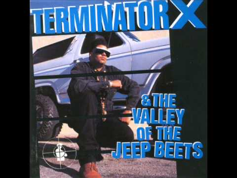 terminator X Buck whylin' feat  Chuck D and Sister Souljah