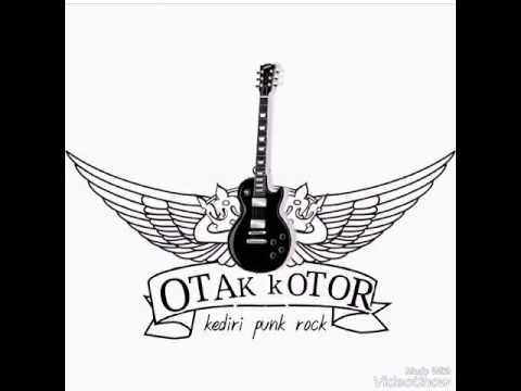 OTAK KOTOR - Kediri City For The Punk