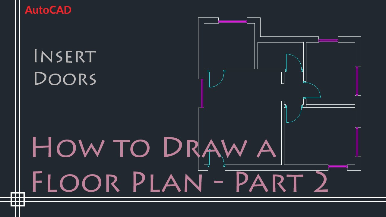 AutoCAD 2D Basics - Tutorial to draw a simple floor plan (Fast and ...