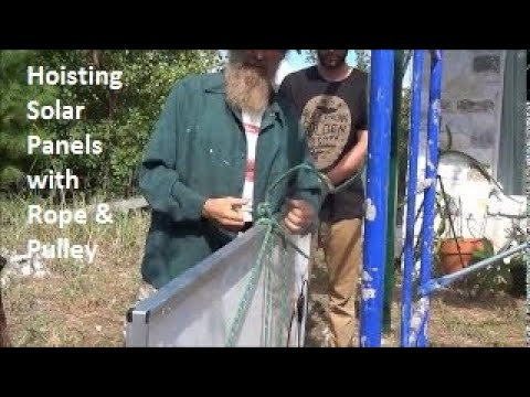 Hoisting Solar Panels with Rope and Pulley