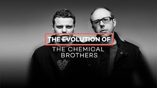 vuclip The evolution of The Chemical Brothers