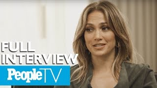 Jennifer Lopez Opens Up About Balancing Her Music, Acting & Love Life (FULL)   PeopleTV