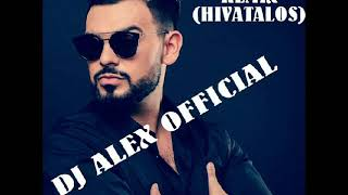 HORVÁTH TAMÁS - TISZÁNÁL (REGGAETON REMIX 2017 HIVATALOS DJ ALEX OFFICIAL)
