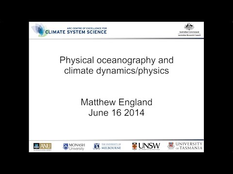 Physical oceanography and climate dynamics/physics (Matthew England)