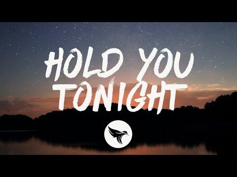 Gryffin & Chris Lane - Hold You Tonight (Lyrics)