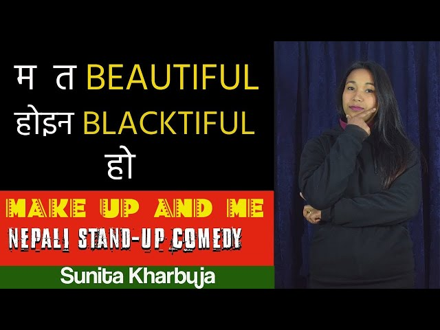 Makeup & Me || Newari Maichaa || LaughMandu || Nepali Standup Comedy || Sunita Kharbuja