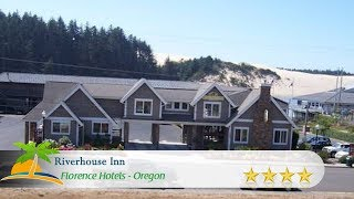 Riverhouse Inn - Florence Hotels, Oregon