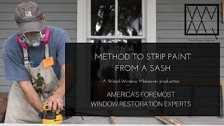 Method to Strip Paint from a Sash
