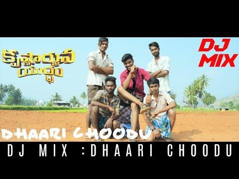 Dhaari Choodu Video Song | DJ MIX | Krishnarjuna Yuddham | Nani - Hiphop Tamizha | TIRUPATI