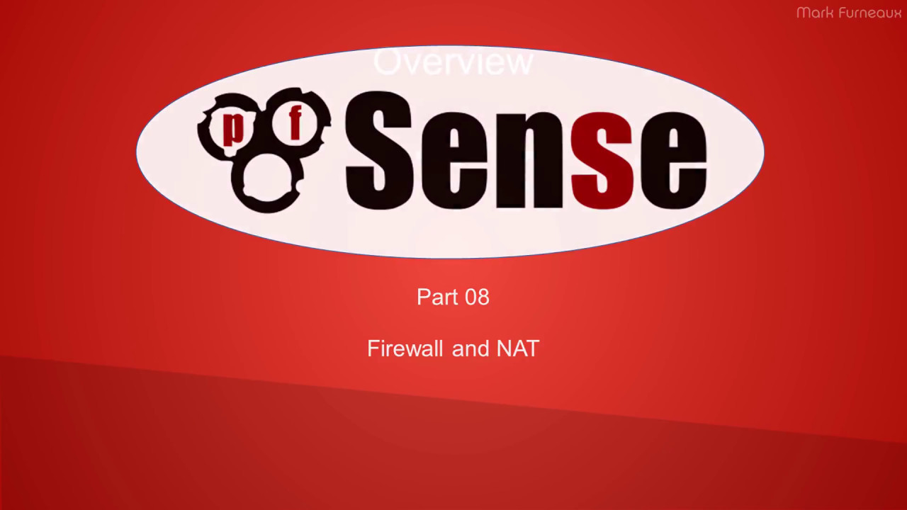 Comprehensive Guide to pfSense 2 3 Part 8: Firewall and NAT Rules