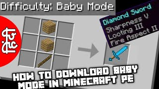 How To Download Baby Mode In Minecraft Pocket Edition || Technical Akubaba