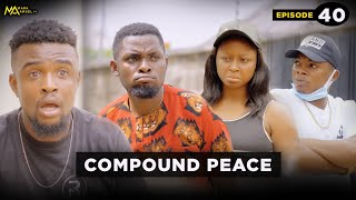 Download Emmanuella Comedy - COMPOUND PEACE - Episode 40 (Mark Angel TV)