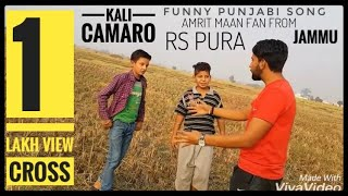 Latest AMRIT MAAN FAN JAMMU) Kali Camaro 3 / Funny cover song by jassi/ A ROHIT SINGH KALGOTRA FILMS