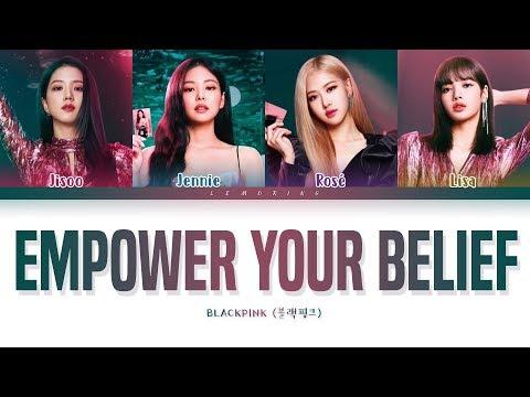BLACKPINK Empower Your Belief Lyrics (블랙핑크 Empower Your Belief 가사) [Color Coded Lyrics/Eng]
