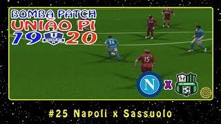 Bomba Patch: União PI 19-20 (PS2) #25 Napoli x Sassuolo