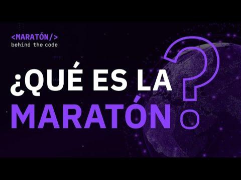 Maratón Behind the Code - ¿Qué es la Maratón?