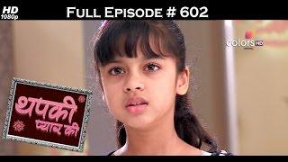 Thapki Pyar Ki - 8th March 2017 - थपकी प्यार की - Full Episode HD