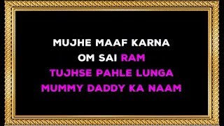 Mujhe Maaf Karna Om Sai Ram - Karaoke - Biwi No 1 - Aditya Narayan & Alka Yagnik