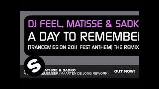 DJ Feel Matisse Sadko A Day To Remember Maarten de Jong Rework