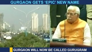 Gurgaon Now To Be Known As Gurugram
